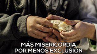 Ayuda. La convocatoria lleva el lema Más misericordia por menos exclusión.