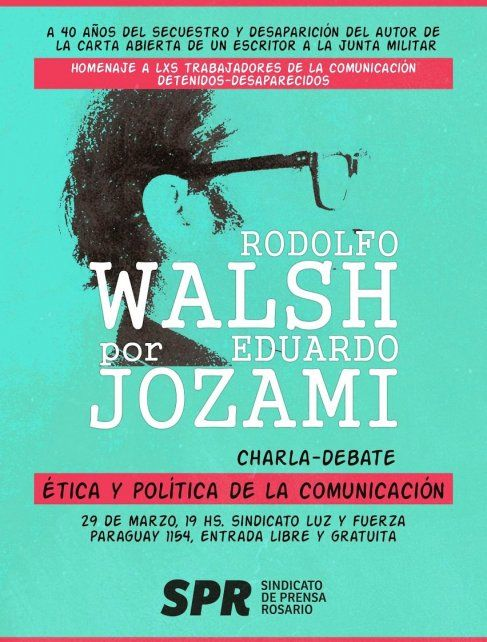 Eduardo Jozami participará de una charla a 40 años de la desaparición de Rodolfo Walsh