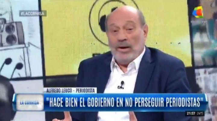 Leuco afirmó que los Kirchner no quieren el bien de los demás