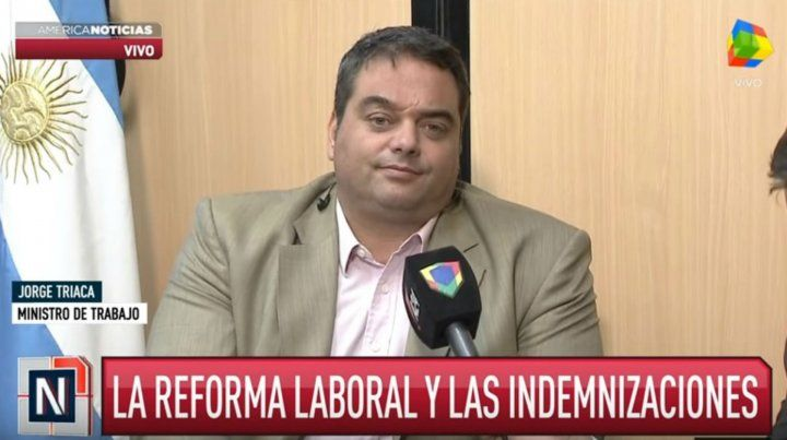 Triaca dijo que la reforma laboral busca blanquear a 500 mil trabajadores