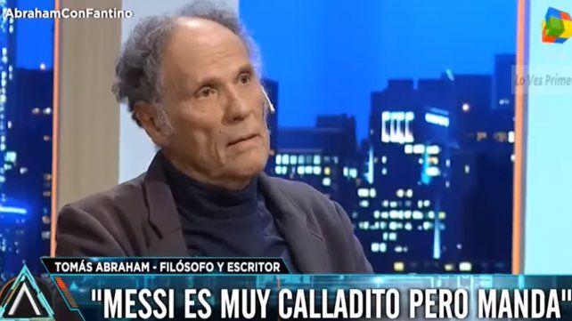 Messi es calladito pero manda con su papá en la selección, criticó Tomás Abraham