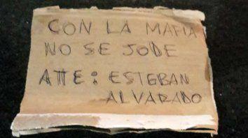 El mensaje mafioso que dejaron los atacantes.