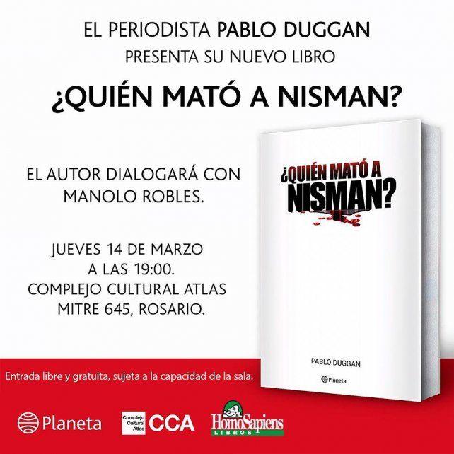 Pablo Duggan presenta su libro sobre Nisman en Rosario