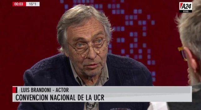 El actor y dirigente radical Luis Brandoni criticó a los sectores rupturistas de la UCR.