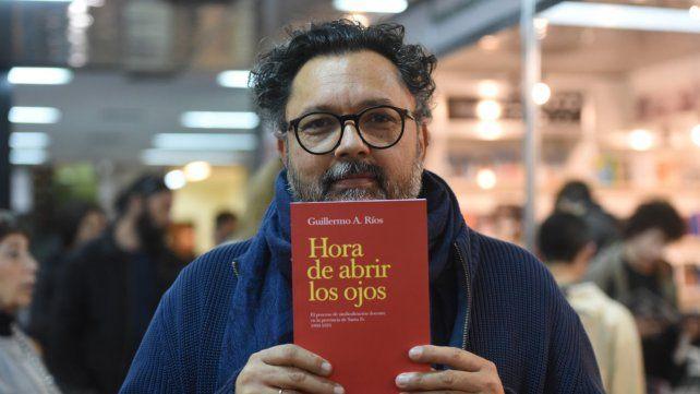 Guillermo Ríos es el autor de Hora de abrir los ojos