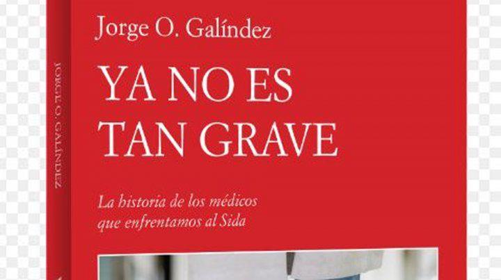 Reeditan un libro que detalla la lucha contra el sida