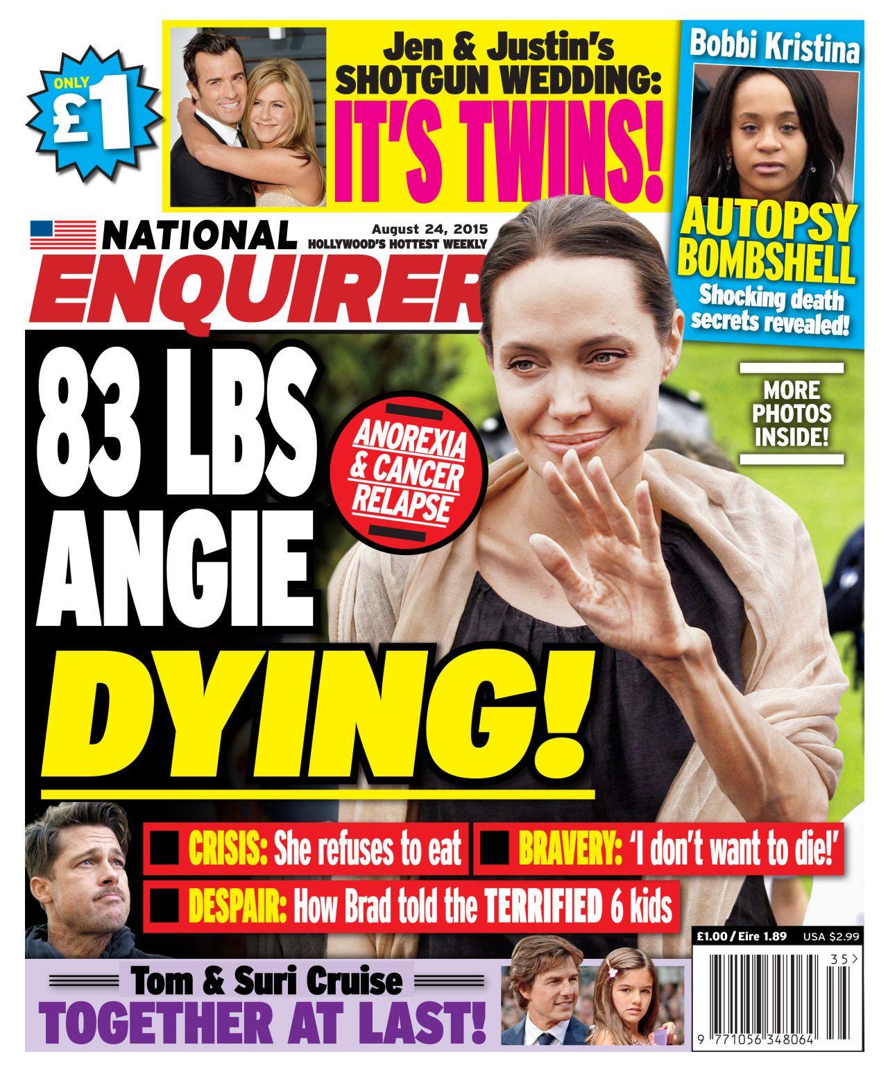 El tabloide sensacionalista The National Enquirer asegura que Angelina Jolie está gravemente enferma.