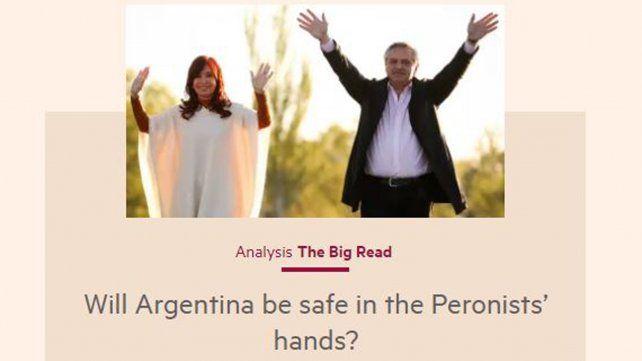 El Financial Times se pregunta: ¿Estará segura Argentina en manos peronistas?