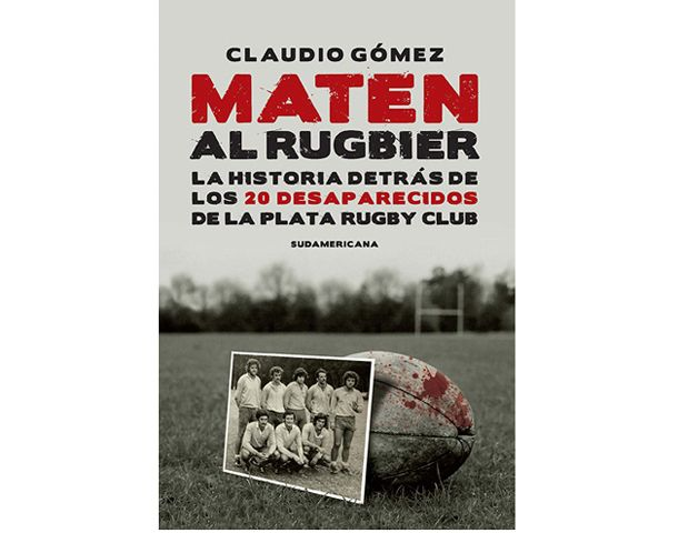 Tapa del libro de Claudio Gómez que desnuda la barbarie de la última dictadura cívico-militar.