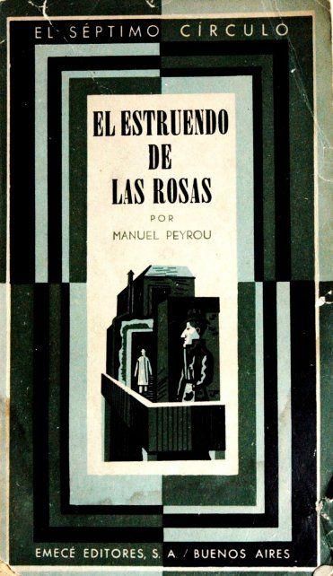 La portada de la legendaria edición de El estruendo de las rosas publicada por El Séptimo Círculo en 1948.