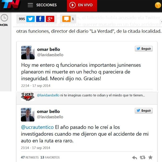 El fallecido había acusado vía Twitter a funcionarios radicales de la ciudad bonaerense de Junín de querer matarlo en un falso accidente vial.