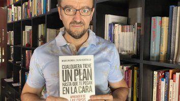 Mario Riorda, autor de un libro sugerente: Cualquiera tiene un plan hasta que te pegan en la cara.