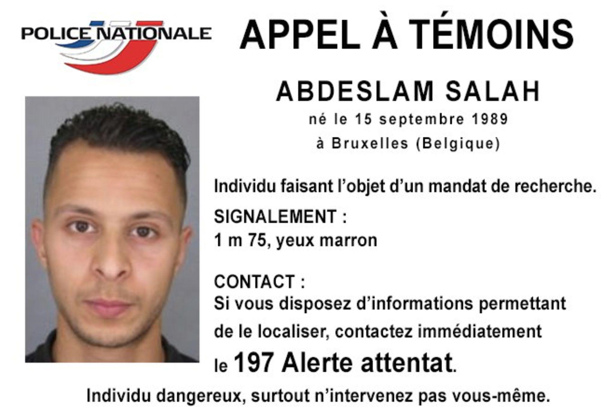 La policía francesa publicó este aviso de búsqueda y alerta del terrorista Abdeslam Salah