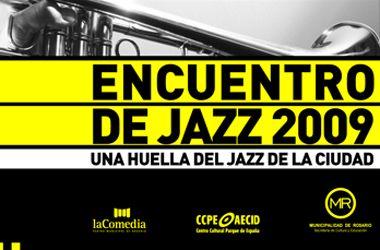 El Encuentro de Jazz Rosario 2009 terminó abruptamente tres días antes
