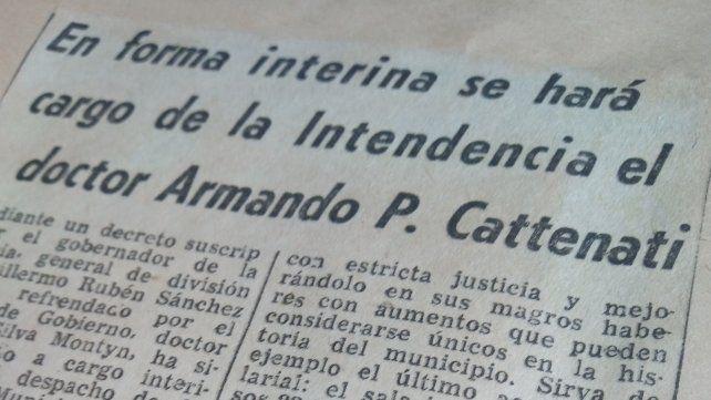 El 18 de abril de 1971 el diario La Capital informa sobre el nombramiento de Cattenati como intendente.