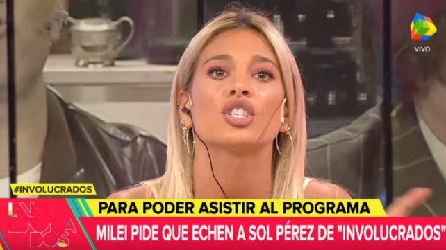 Sol Pérez, furiosa con Milei: Nadie me dice gato