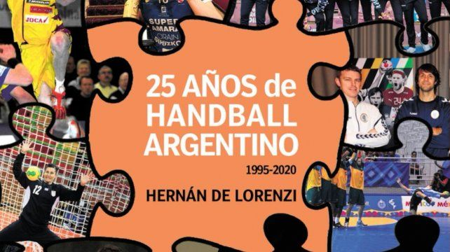 """""""25 años del handball argentino"""" está llamado a ser un libro de culto para quienes comparten las devociones del autor sin dejar de convocar a los eventuales iniciados."""