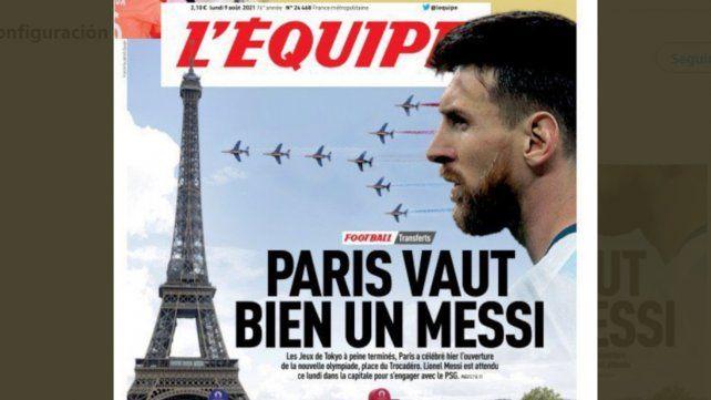 París bien vale un Messi. La tapa del diario L Equipe habla de la llegada de Leo.