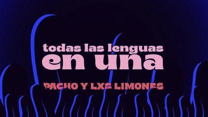 Pacho y Les limones presentan Todas las lenguas en una